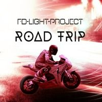Road Trip - FD-Light-Project by FD-Light-Project on SoundCloud