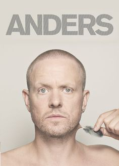 Anders - In his one-man show, Anders Matthesen shares insight into the ever-increasing complexities of his identity as a professional comedian.