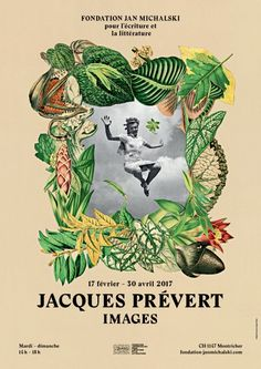 AN MICHALSKI FOUNDATION: JACQUES PRÉVERT|IMAGES EXHIBITION, 17 February to 30 April 2017 (Tuesday to Sunday)