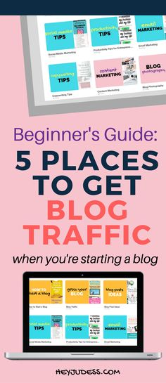 The Beginner's Guide: 5 Places to Get Blog Traffic When Starting a Blog | Blogging for Beginners | Grow your Blog