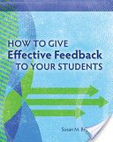 Learn the best ways to give written and oral feedback, including the timing, amount, mode, and content of the feedback.