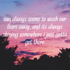 """EDEN lyrics The EDEN project lyrics wake up lyrics by Eden """"Sun always seems to wash our fears away, and it's always shining somewhere I just gotta get there"""" -wake up lyrics by Eden"""