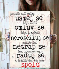Obraz, obrázek..pravidla naší rodiny Family Rules, Just Do It, Better Life, Games For Kids, Motto, Quotations, Motivational Quotes, Jokes, Wisdom