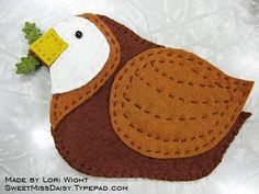 Cute partridge by Anna Wight's mom, Lori.  Lori also makes amazing quilts!