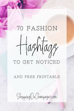 70 Fashion Hashtags to Get Noticed Shopping on Champagne fashion quotes Instagram Marketing Tips, Instagram Tips, Instagram Fashion, Instagram Posts, Insta Hashtags, 70s Quotes, Starting An Online Boutique, Selling Online, Fashion Hashtags