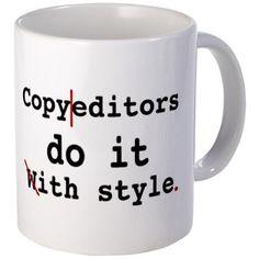 Copy editors do it ...
