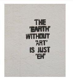 #Street Art - words by Unknown artist