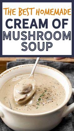 Cream Soup Recipes, Mushroom Soup Recipes, Mushroom Cream Soup, Best Mushroom Soup, Hungarian Mushroom Soup, Cream Soups, Healthy Mushroom Soup, Blended Soup Recipes, Puree Soup Recipes