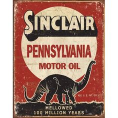 Vintage looking Sinclair Motor Oil Sign. Start your collection of vintage retro style signs today Vintage Advertisements, Vintage Ads, Vintage Posters, Vintage Style, Vintage Advertising Signs, Vintage Oil Cans, Vintage Trucks, Retro Style, Garage Signs