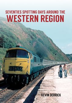 Kevin Derrick looks back at the locomotive-spotting days of the 1970s in the Western region of England.