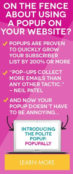 Considering using a pop-up on your site to grow your email list? You should! It has more than doubled mine since I installed it - and PopUp Ally is the best one I've found!