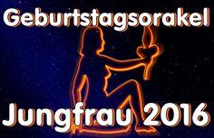 Geburtstagsorakel Jungfrau 2016