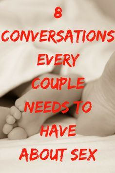 Discover the 8 conversations every couple needs to have about sex right now. #sexquestions #conversations #datenights #couples #sex #questions #intimacy #marriage