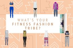 What's your fitness fashion tribe?