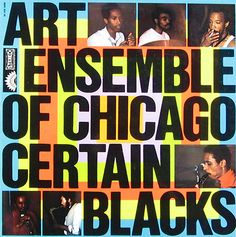 "The Art Ensemble of Chicago: Certain Blacks: America / Stereo (label) ""Jazz in France"" -"