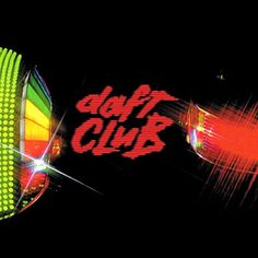 Daft Punk Daft Club on 2LP Daft Club is a 2003 collection of remixes and other rarities primarily of material from Grammy-winning robot helmet adorned French house duo Daft Punk's 2001 album Discovery