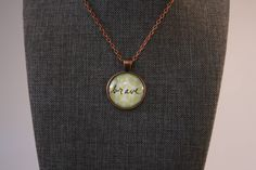 """Brave Inspirational Word Vintage Glass Pendant Necklace Antique Copper 1"""" Cabochon 24"""" Chain by Mckenziepartyof5 on Etsy"""