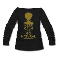 "Show your natural lifestyle with Ruby Naturals - ""Keep Calm & Go Natural"" Tee  Women's T-Shirts."