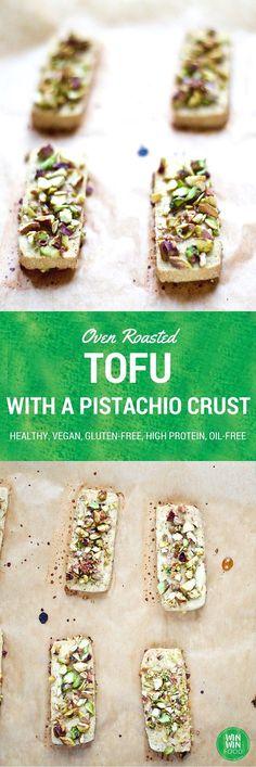 Oven Roasted Tofu with a Pistachio Crust | WIN-WINFOOD.com #healthy #vegan #glutenfree #oilfree