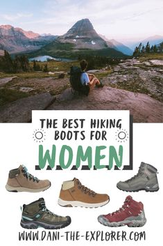 Looking for some new hiking boots to start off your next hiking trip on the right foot? Check out this list of some of the best hiking boots for women in 2020! Follow @dani_the_explorer for more | hiking gear, hiking tips, hiking for beginners #hiking #hikinggear #hikingtips #camping #hikingtrails