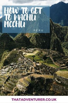 How to get to Machu Picchu. Peru's Machu Picchu is on practically everyone's bucket list. You've all heard of the Inca Trail but did you know there are many other ways to get to Machu Picchu - some don't even include hiking! This list tells you how to get to Machu Picchu complete with details from people who have done it and some pros and cons! #southamerica #peru #machupicchu #incatrail #salkantaytrail #hiking