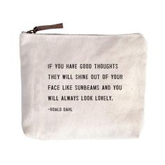 Painted Fox Home, Sugarboo Designs, Have Courage And Be Kind, Makeup Pouch, Makeup Bags, Dopp Kit, Canvas Quotes, Inspirational Message, Pouch Bag