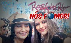 Rock in Rio, nós fomos!!!