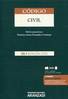Código civil / concordancias y notas a cargo de Francisco Javier Fernández Urzainqui