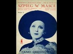 """Love will forgive you everything"", greatest hit and evergreen of a prominent Polish singer and actress Hanka Ordonówna featured in her film ""Szpieg w masce"". Metropolitan Opera, 6 Music, Love Can, Greatest Hits, Evergreen, Music Artists, Singer, Album, Film"