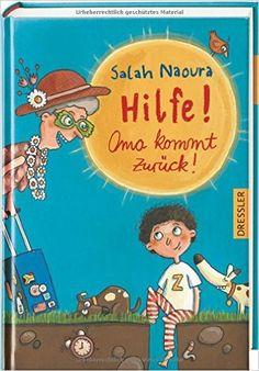 Hilfe! Oma kommt zurück!: Amazon.de: Salah Naoura, Stefanie Jeschke: Bücher