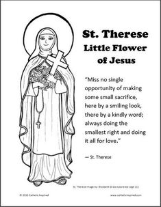 Christian Teachings According To God's Word And The Life Of Jesus – CurrentlyChristian St Therese Prayer, St Therese Of Lisieux, Teaching Religion, Catholic Religion, Catholic Saints, Flower Coloring Pages, Coloring Book Pages, Coloring Sheets, Adult Coloring