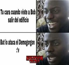 Se me partio el cora Stranger Things Funny, Stranger Things Netflix, Stranger Things Season, Saints Memes, Should I Stay, Ending Story, Funny Memes, Hilarious, I Call You