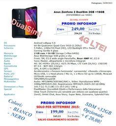 Asus Zenfone2 DualSim 4G-LTE 2GB +16GB (ESPANDIBILE con +64Gb!) ZE500KL-6J146WW € 199,00 Promo ad esaurimento scorte!