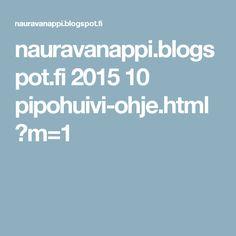nauravanappi.blogspot.fi 2015 10 pipohuivi-ohje.html?m=1