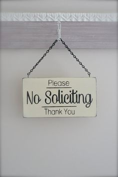 No Soliciting Sign by InMind4U