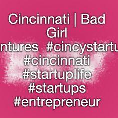 Cincinnati's Bad Girl Ventures  #cincystartup #cincinnati #startuplife #startups #entrepreneur