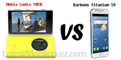 Comparison Review Between Nokia Lumia 1020 Vs Karbonn Titanium S9
