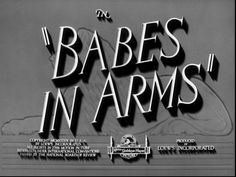 "Vintage Movie Typography: ""Babes In Arms"""
