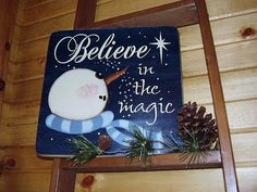 Believe In The Magic Snowman Distressed Sign by RusticNorthern, $35.00