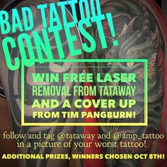 Have a bad tattoo? You need to enter the bad tattoo contest! Win free laser removal and a free cover up by @timpangburn! Post a photo of your worst tattoo and describe what you want to cover it with and tag (like we did in this entry) @tataway and @amp_tattoo. It's crucial you tag the picture and not just mention them! Winners will be chosen October 8th! #timpangburn #amptattoo #artmachineproductions #tataway #badtattoo #tattooremoval #tattoocoverup #coverup #tattoolaserremoval #laserremoval