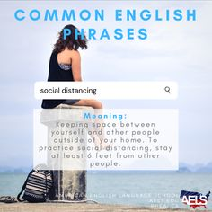 """You've probably heard the term """"social distancing"""" a lot these past months. Learn what it means and be sure to practice this when you are outside of the house! English Phrases, English Words, English Language, Idioms And Phrases, Common Phrases, English Study, Learn English, Language School, American English"""
