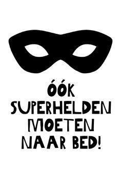 Kaartje ook superhelden moeten naar bed! (bedman) Leuk voor op de babykamer of kinderkamer. In een mooi lijstje of met een stukje tape aan de muur. Want ja, ook de kleinste superheldjes moeten toch echt een keer naar bed! ;) batman ansichtkaart decoratie