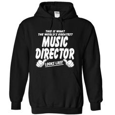 THE WORLDS GREATEST Music Director T Shirts, Hoodies. Check price ==► https://www.sunfrog.com/LifeStyle/THE-WORLDS-GREATEST-Music-Director-6699-Black-8396666-Hoodie.html?41382 $39