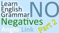 Negatives - Learn English Grammar (Part 2)