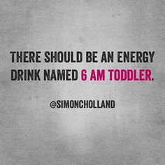 energy drink named Toddler humor kids children clean Funny Mom Memes, Funny Quotes, Funny Stuff, Funny Shit, Funny Things, Hilarious, Mom Quotes, Words Quotes, Sayings