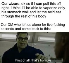 A place to post all your Dungeon and Dragons memes, funny pictures and other humorous content! Dankest Memes, Funny Memes, Hilarious, Jokes, Rpg Wallpaper, Rpg Dice, Dungeons And Dragons Memes, Dnd Funny, Dragon Memes