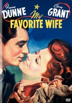 my favorite wife. one of my favorite movies. i could watch it every day.