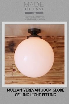 The Mullan Yerevan Globe Ceiling Light Fitting is designed to emanate a soft diffused light Modern Flush Ceiling Lights, Ceiling Light Fittings, Globe Ceiling Light, Traditional Interior, Diffused Light, Sustainable Design, Dining Room Table, Glass Shades, Spreads