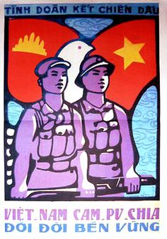 """Vietnamese and Kampuchean - together for good."" (Vietnamese propaganda)"