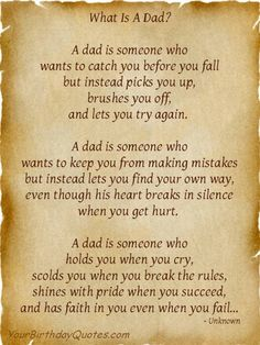 """Happy Fathers Day.  A great poem to share with the Dads in your life.  - """"What is a Dad?"""""""